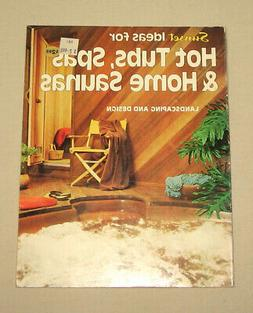 1979 Sunset Book Ideas For Hot Tubs, Spas, & Home Saunas Lan