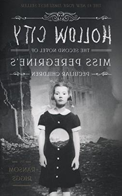 Hollow City: The Second Novel of Miss Peregrine's Peculiar C